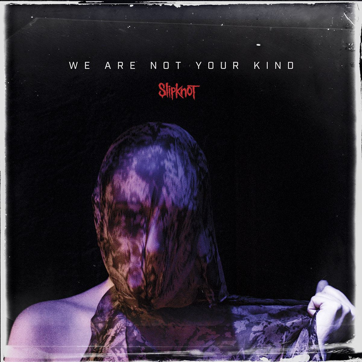 CD Slipknot- We Are Not Your Kind