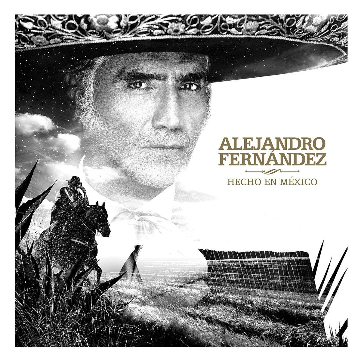 CD Alejandro Fernández - Hecho en México