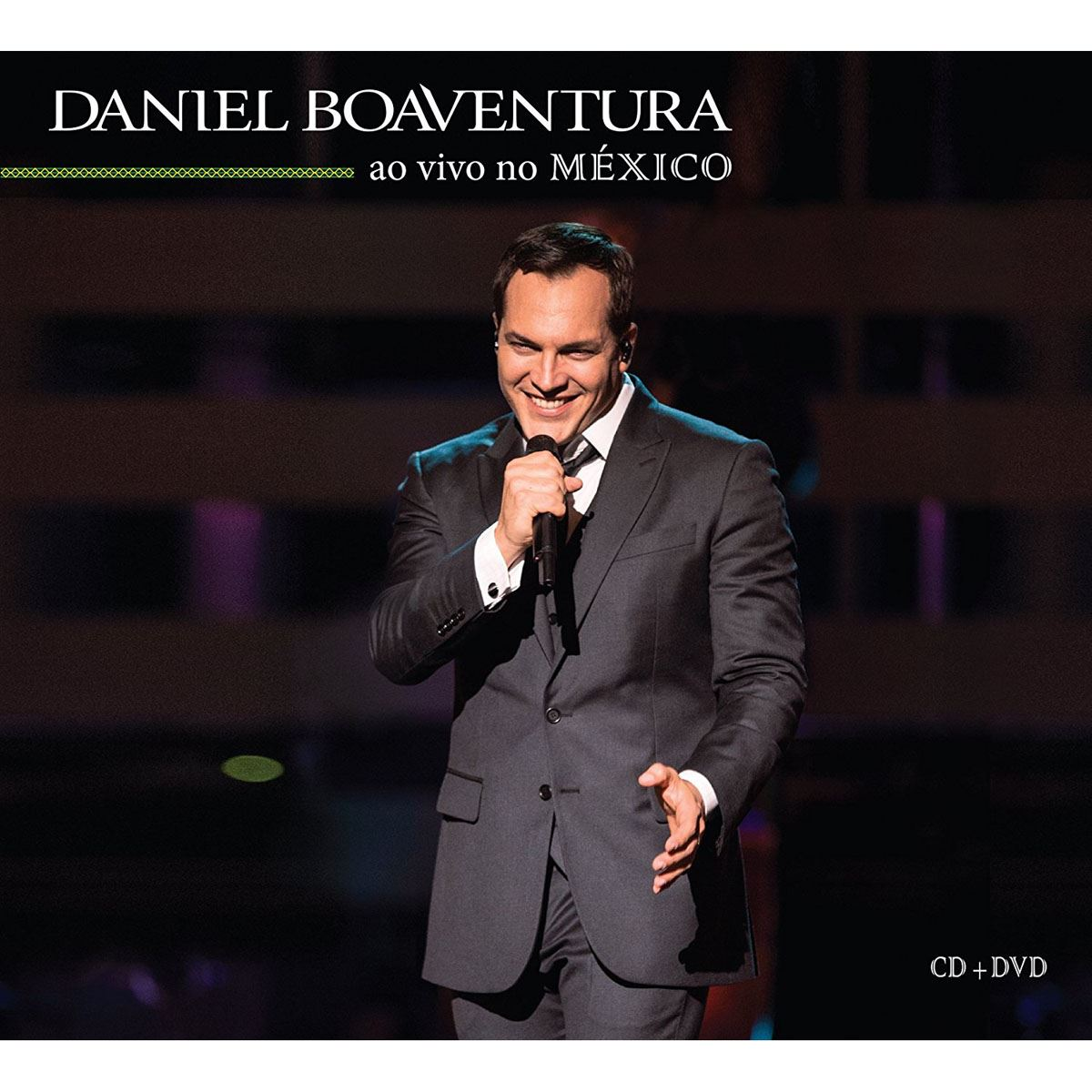 Cd/dvd daniel boaventura-ao vivo no  - Sanborns
