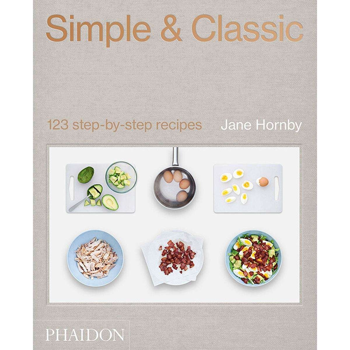 Simple & Classic. 123 step-by-steps recipes