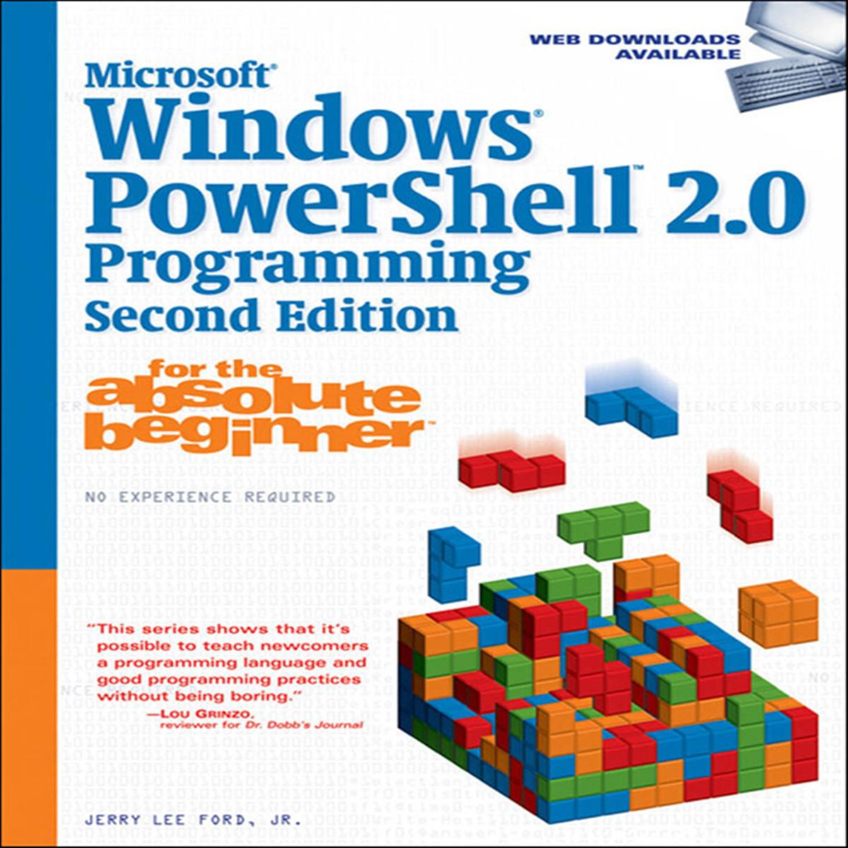 Microsoft® Windows® PowerShell 2.0 Programming for the Absolute Beginner