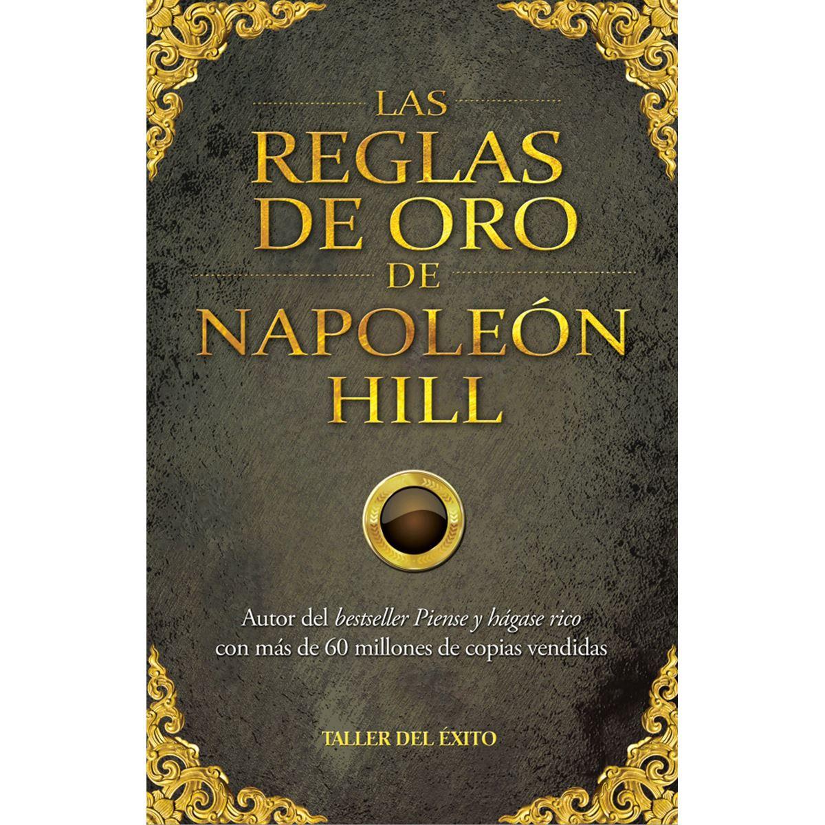 Las Reglas de Oro de Napoleón Hill