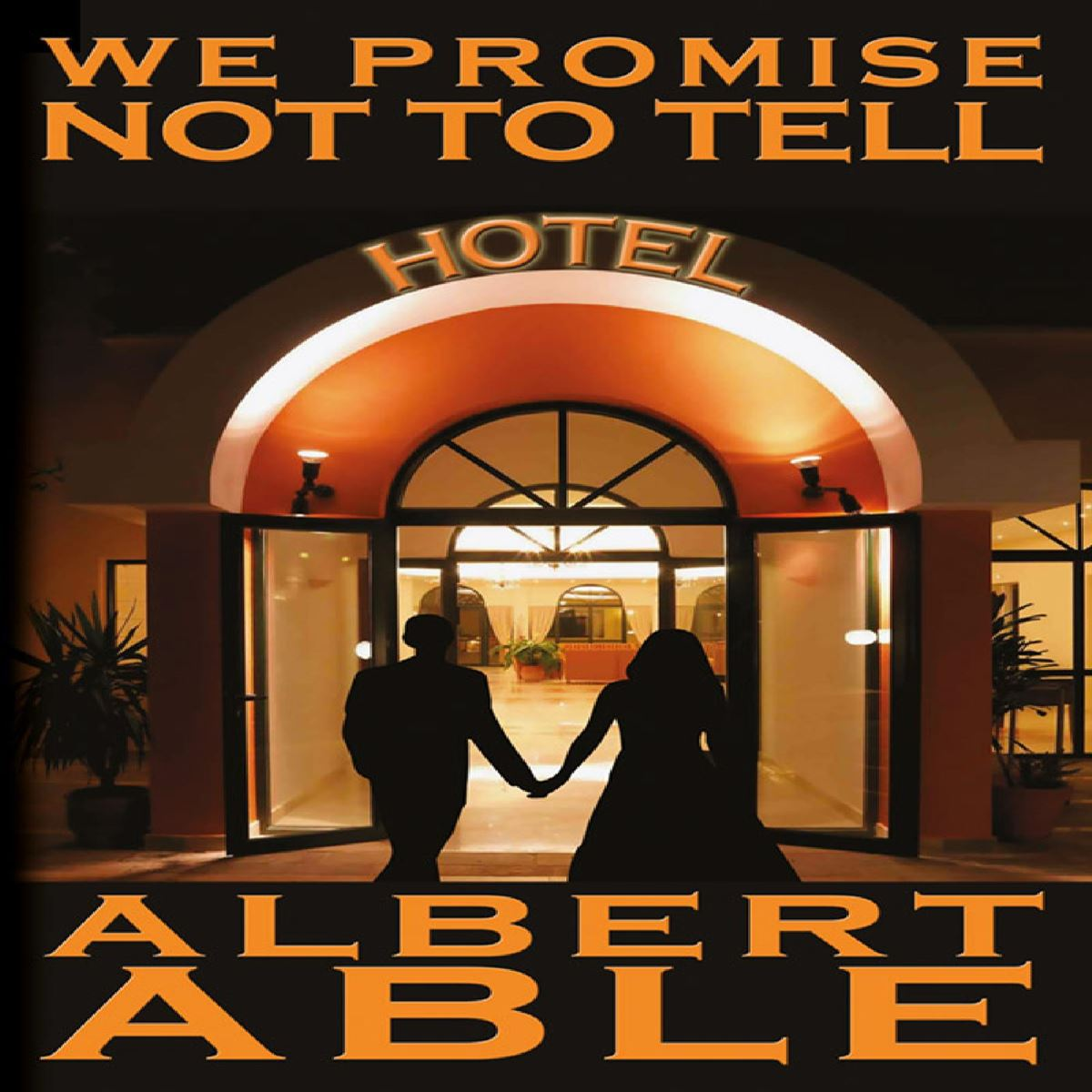 We Promise Not To Tell