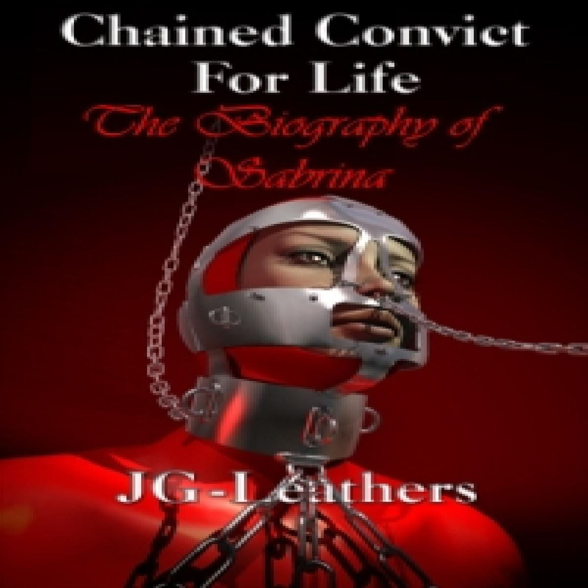 Chained Convict For Life