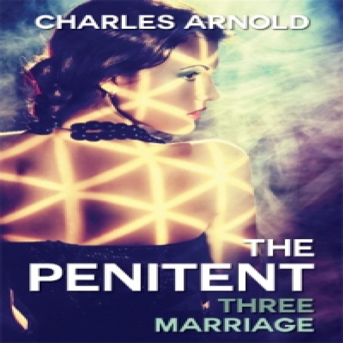 The Penitent III: Marriage