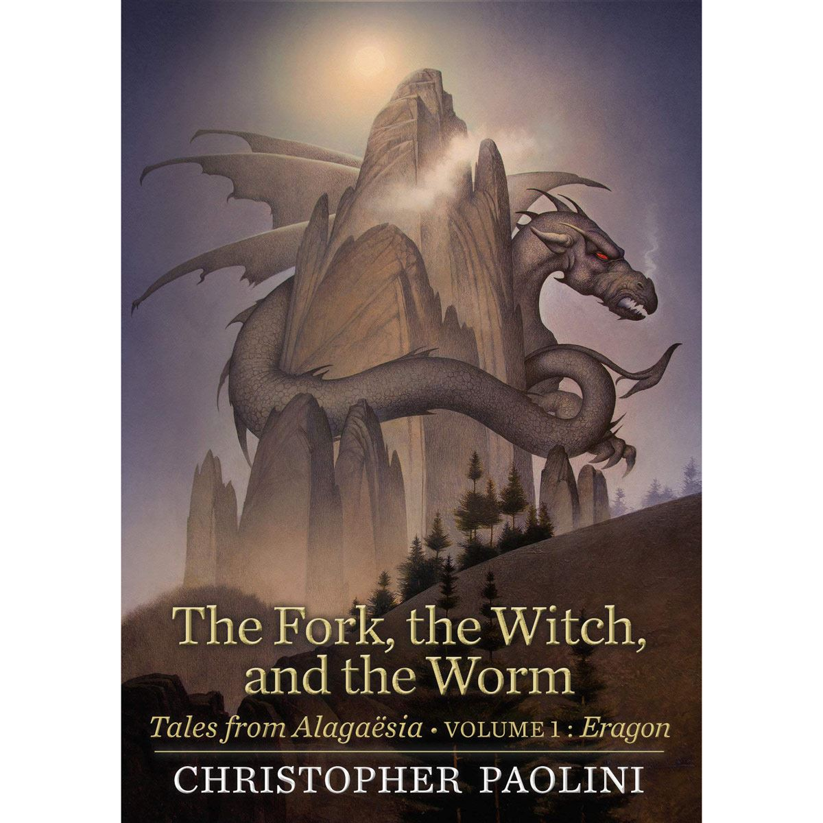 The Fork, the witch and the worm: Tales from Alagaësia
