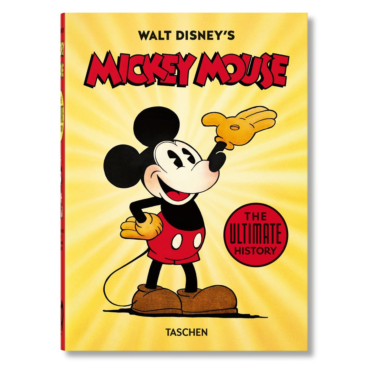 Walt Disney´s Mickey Mouse. The Ultimate History. 40th Anniversary Edition