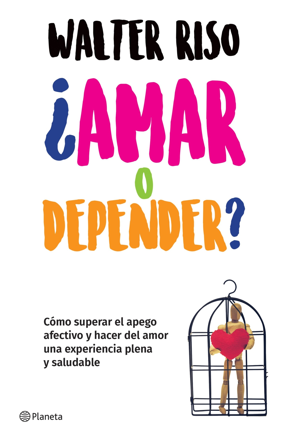 ¿Amar o depender? (Edición mexicana)
