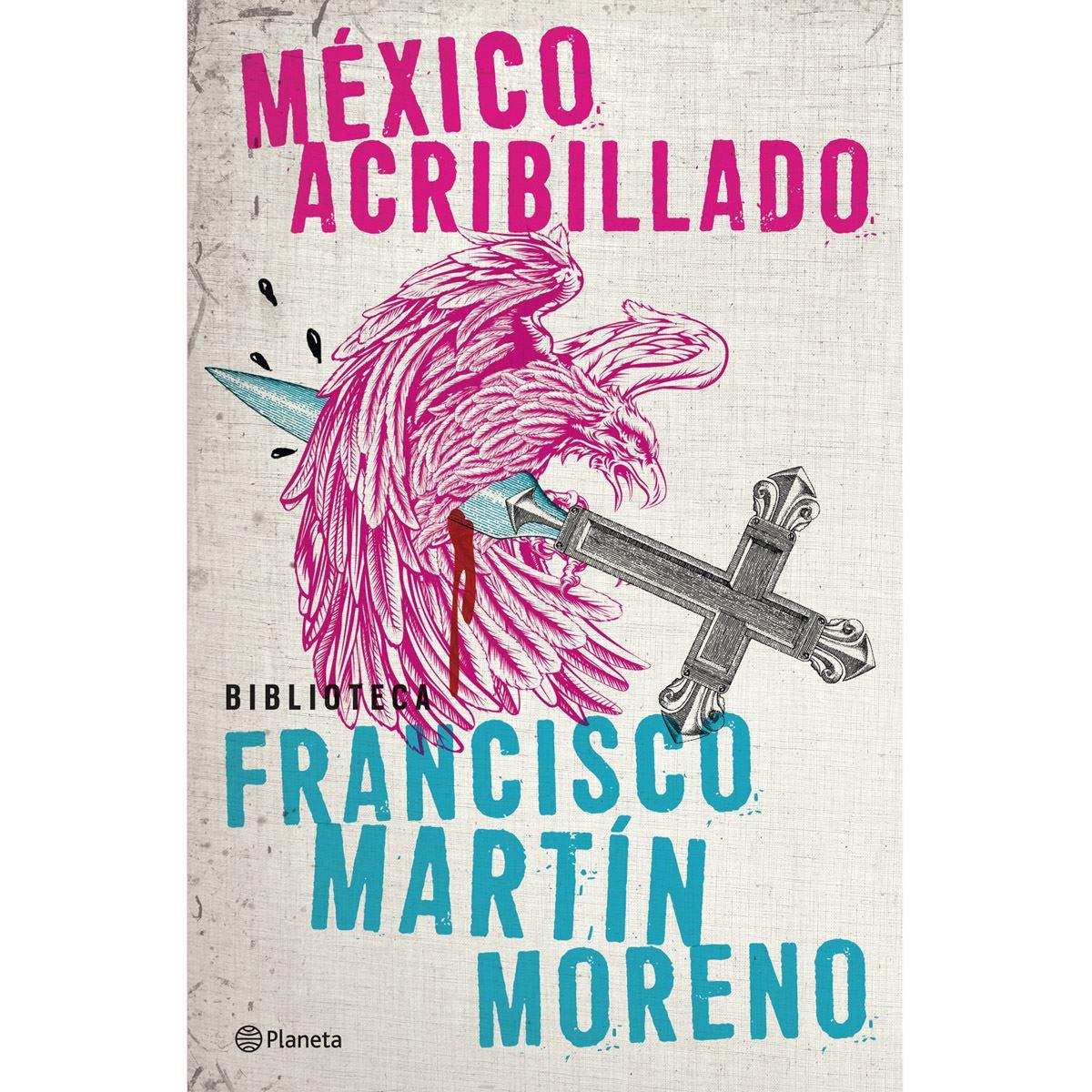 México acribillado Libro - Sanborns