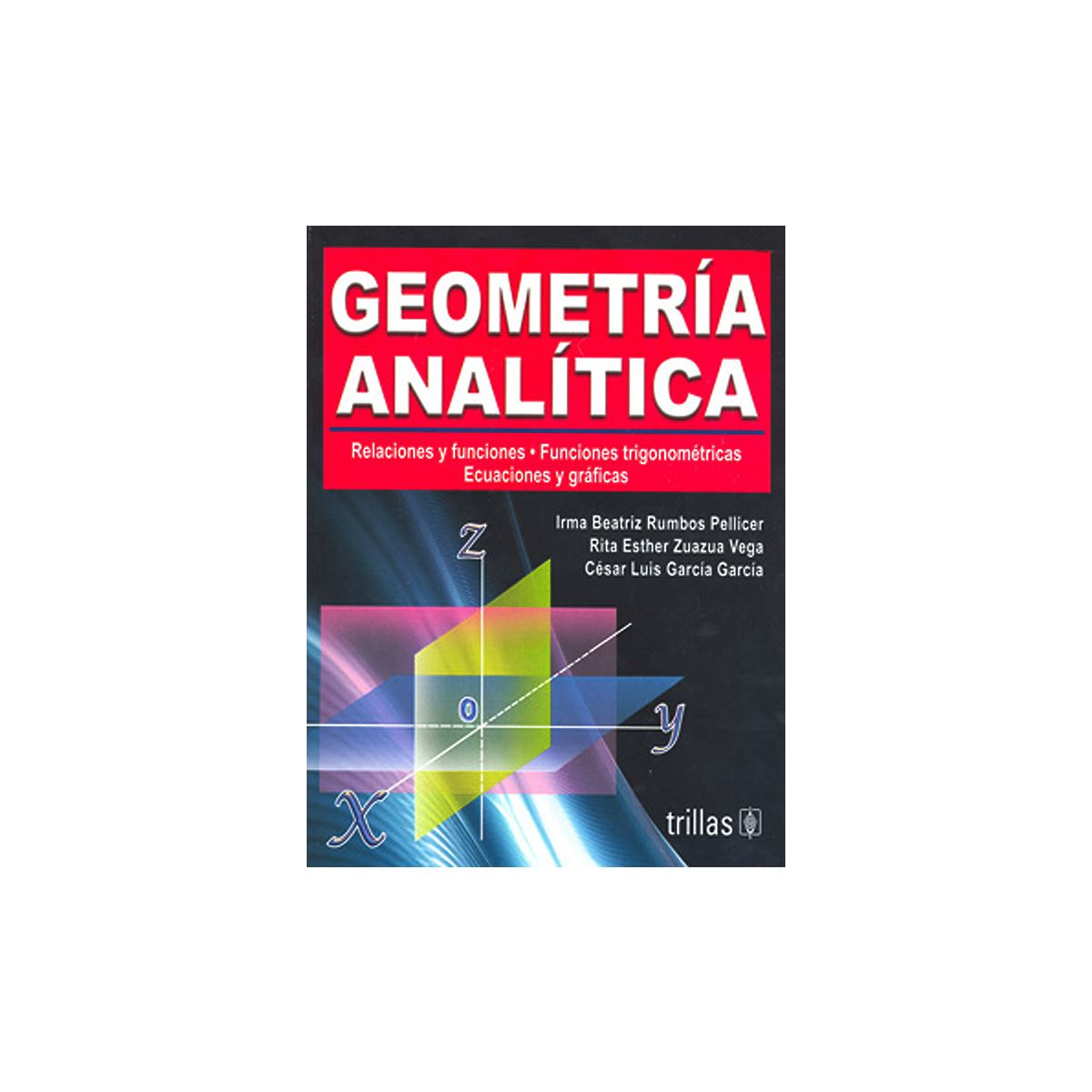 Geometria Analitica. Incluye Cd