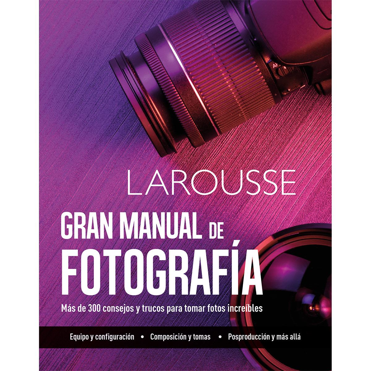 Gran manual fotografía edición 2020