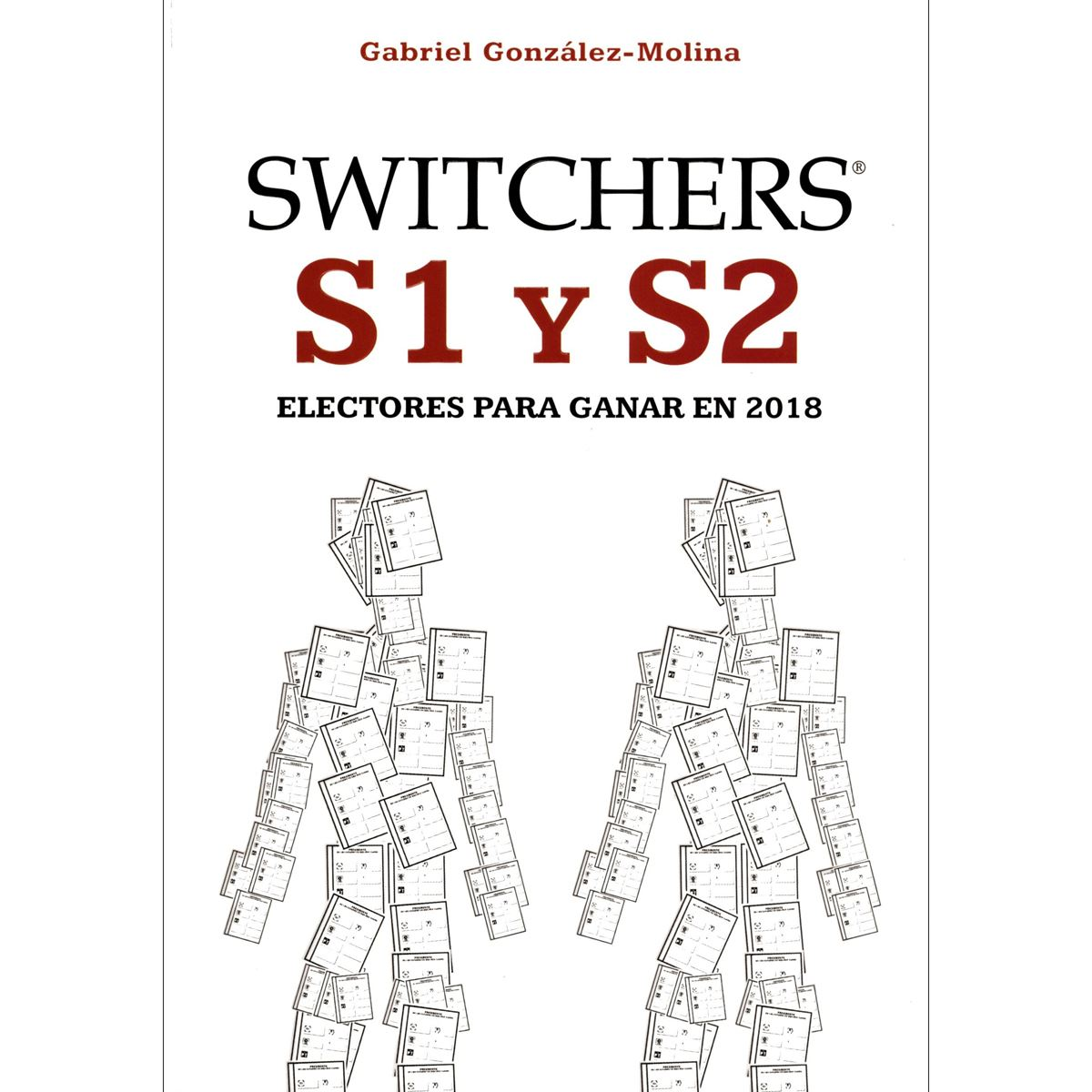 SWITCHERS S1 y S2. Electores para ganar en 2018