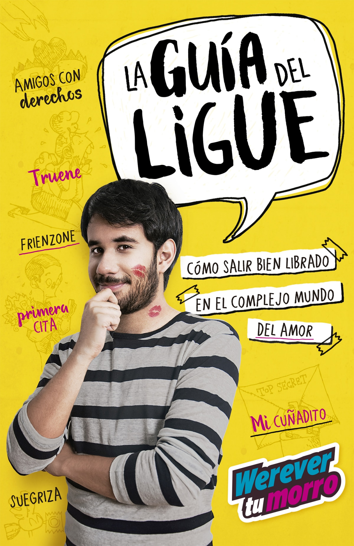 La guía del ligue (Werevertumorro)