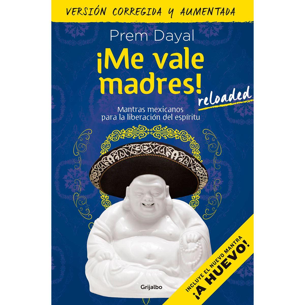 ¡Me Vale Madres! Mantras para Mexicanos