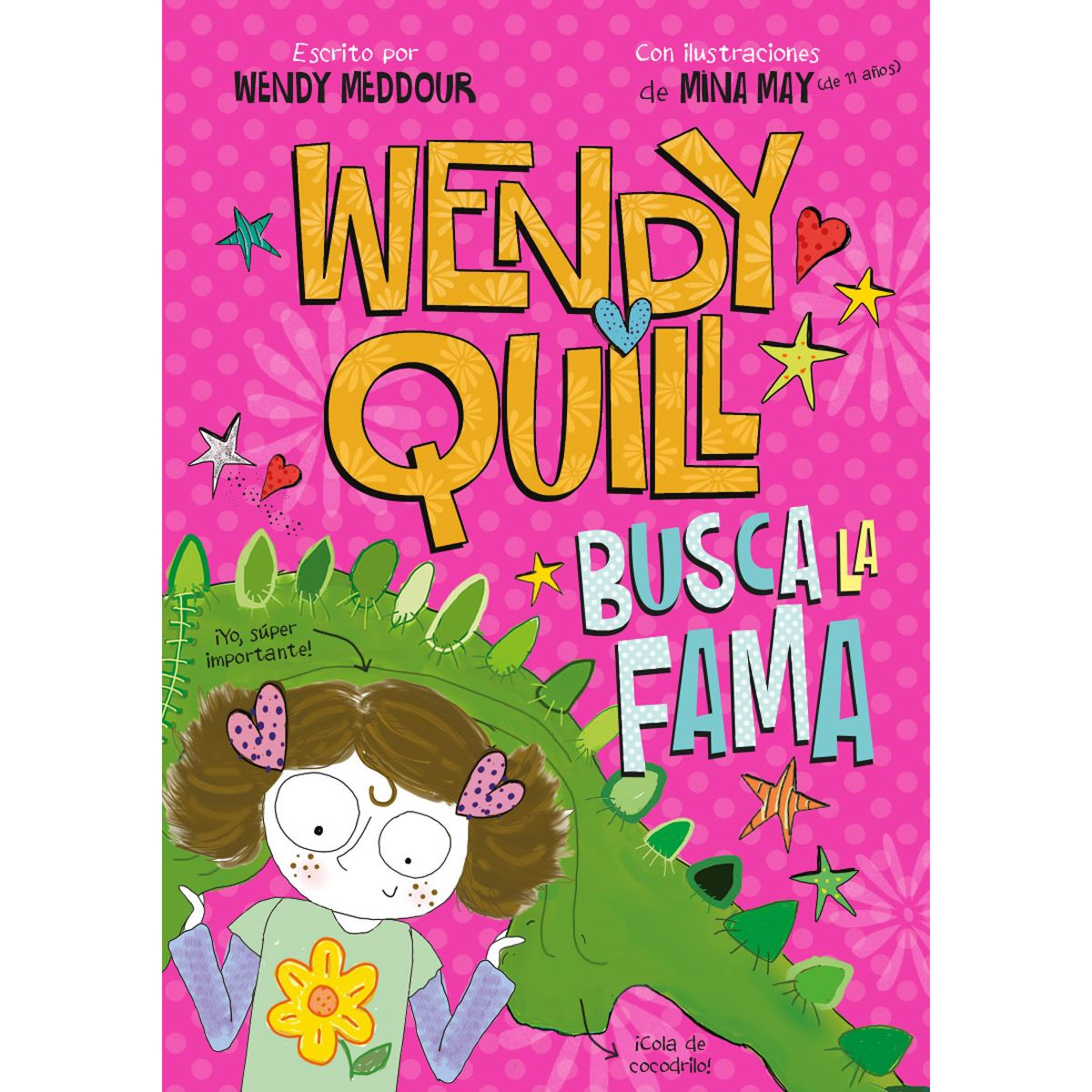 Wendy Quill busca la fama