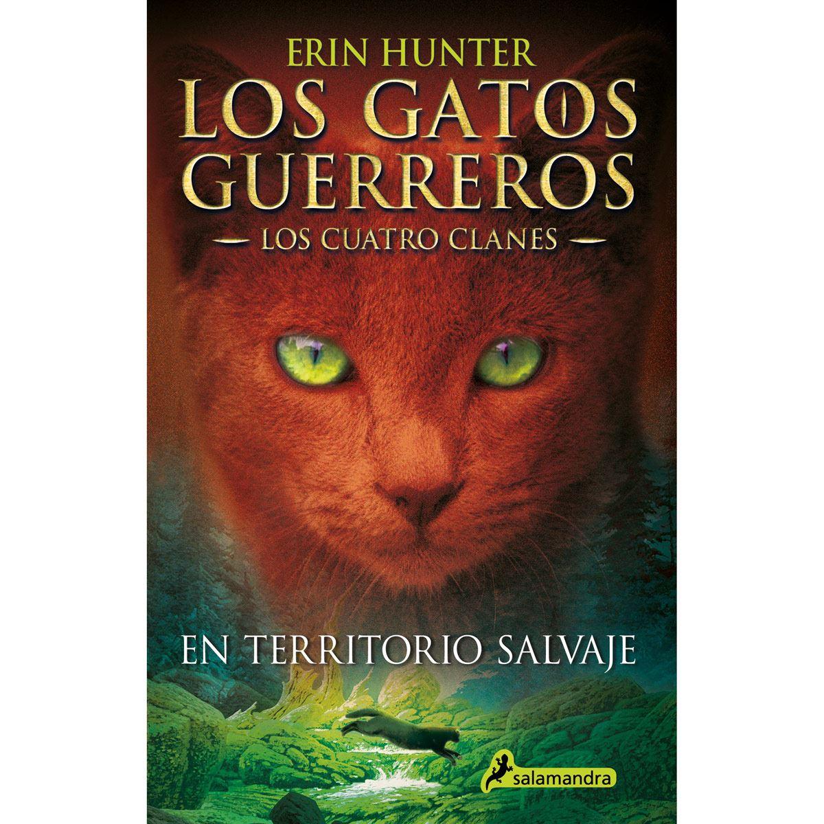 En territorio salvaje (gatos guerreros-los cuatro  clanes)