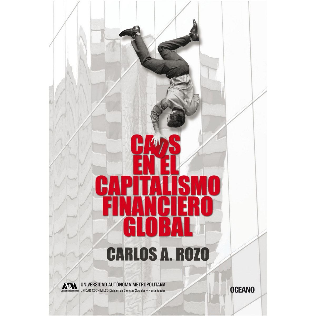 Caos en el capitalismo financiero global