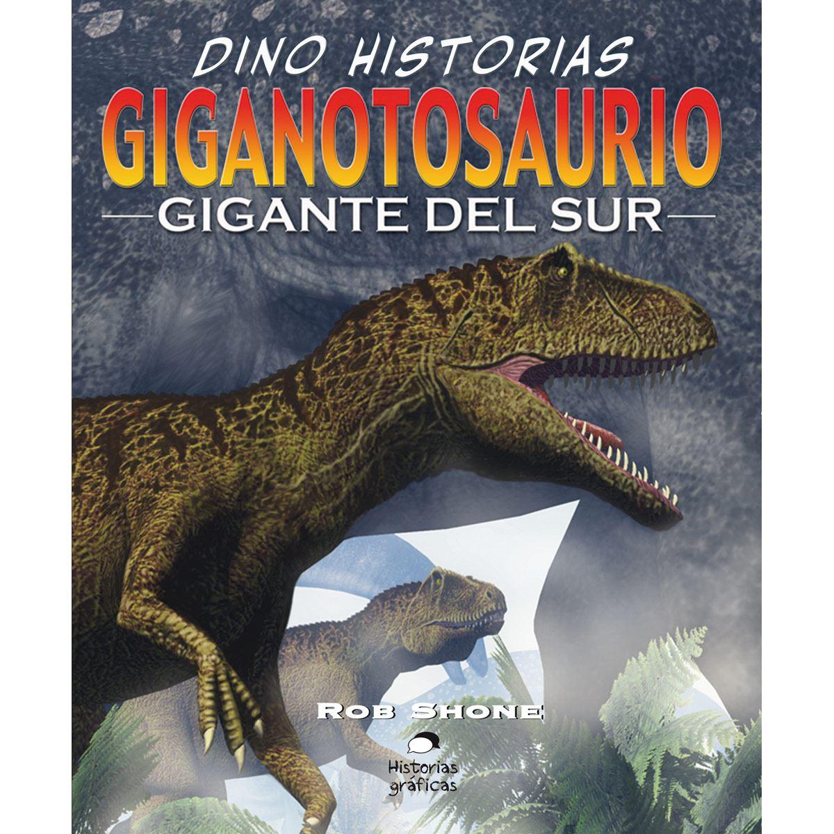 Giganotosaurio. El gigante del sur