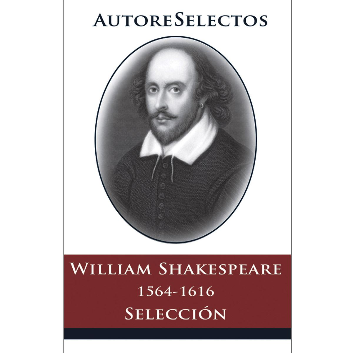 William Shakespeare - Autores Selectos