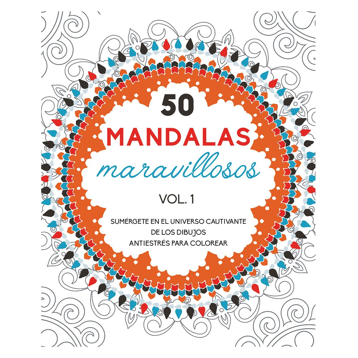50 mandalas maravillosos vol. 1 Libro - Sanborns