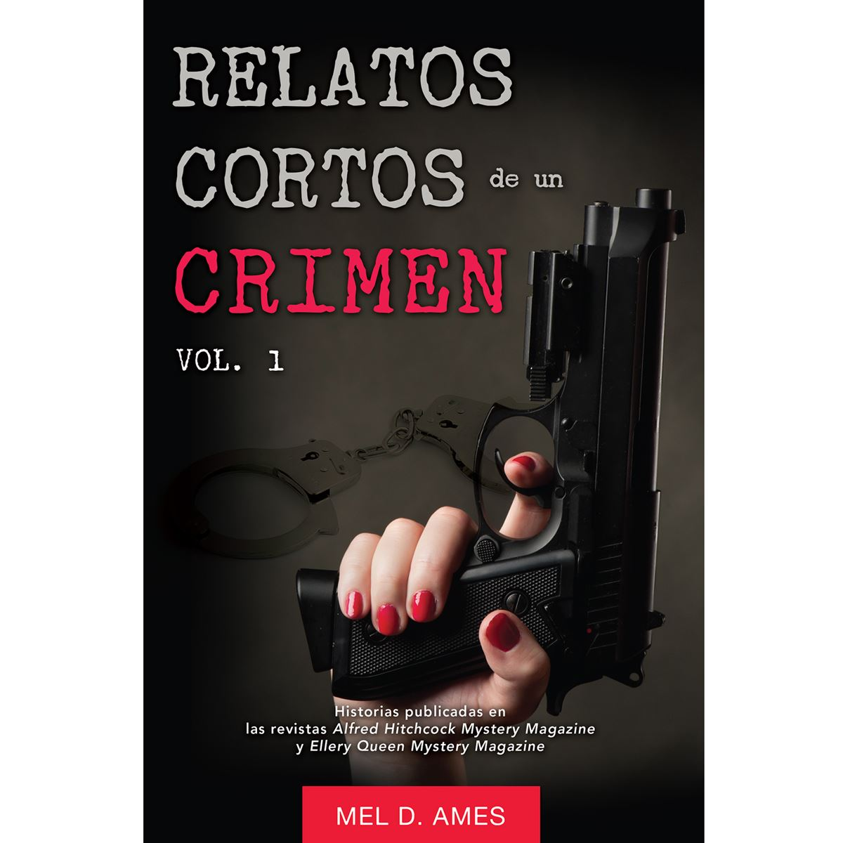 Relatos cortos de un crimen 1 Libro - Sanborns