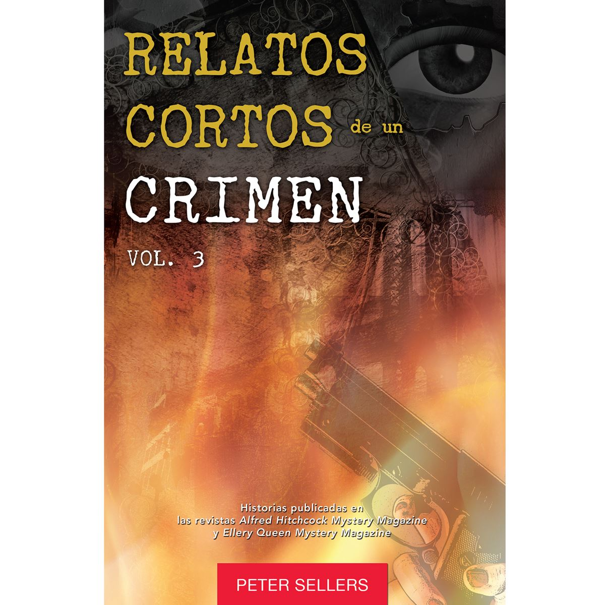 Relatos cortos de un crimen 3 Libro - Sanborns