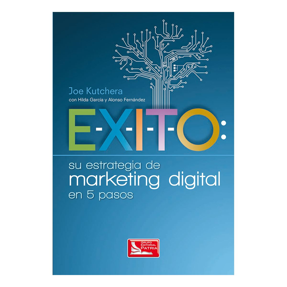 E-x-i-t-o su estrategia de marketing digital Libro - Sanborns
