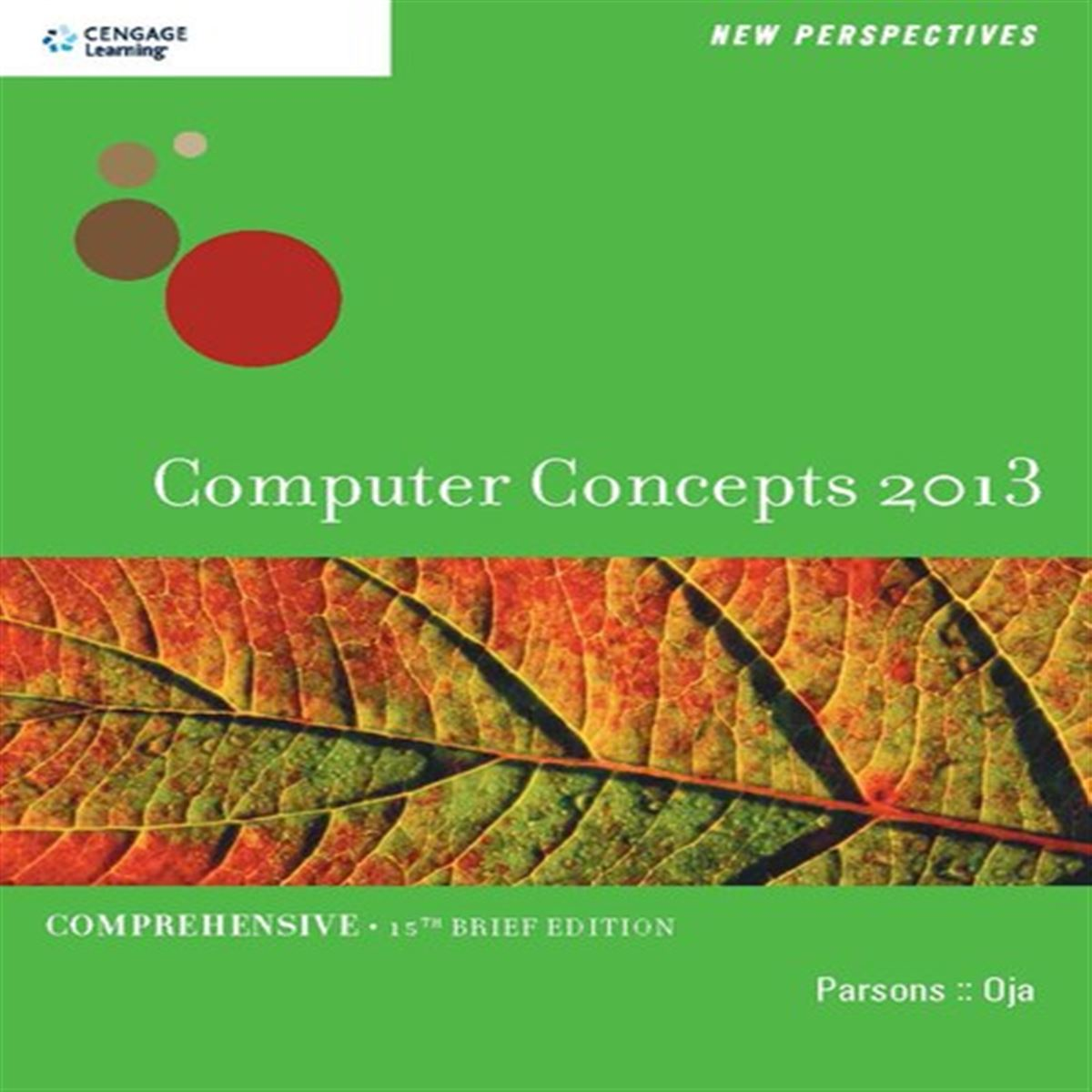 New Perspectives. Computer Concepts 2013. Comprehensive, 15th Brief Edition