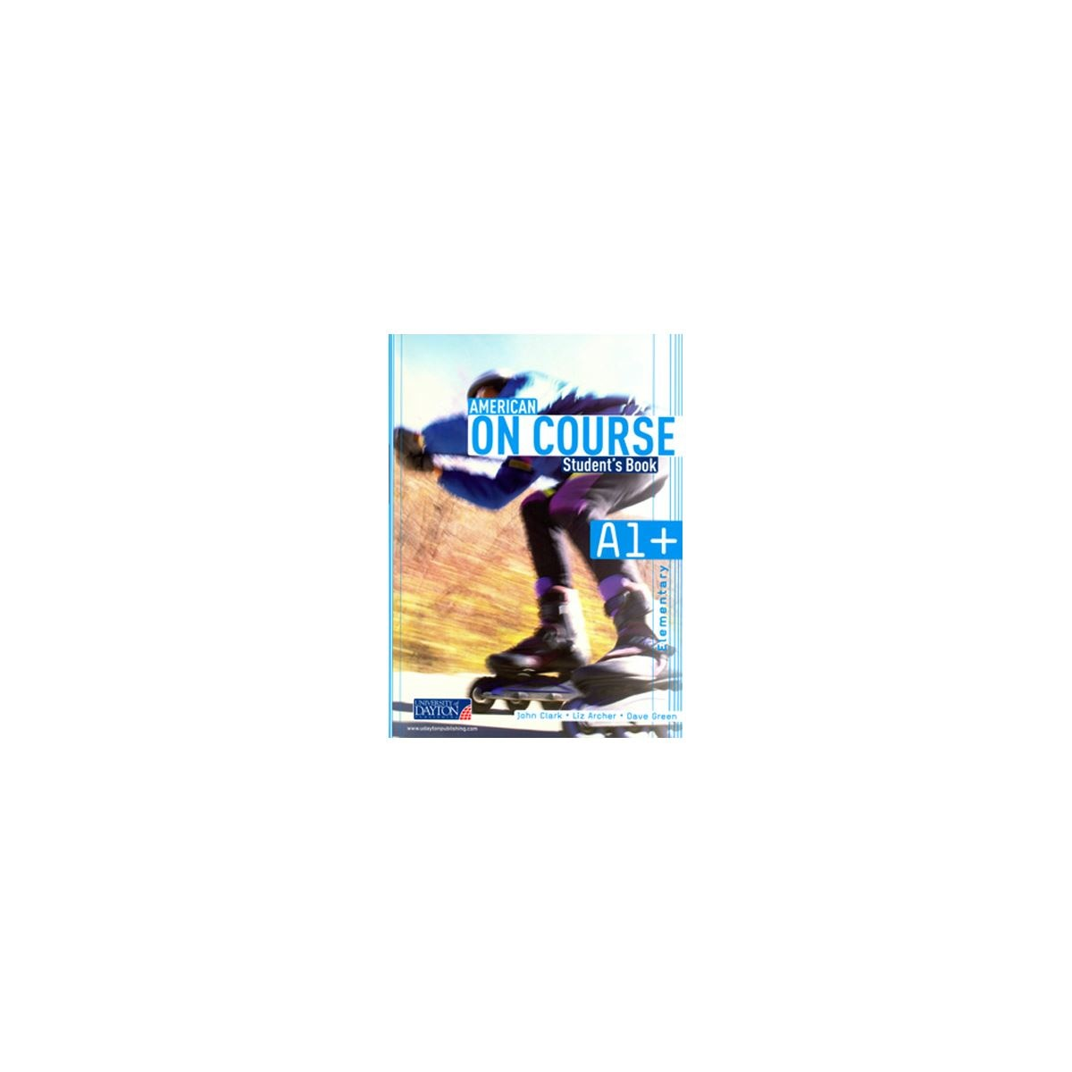 American On Course A1+. Secondary. StudentS Book