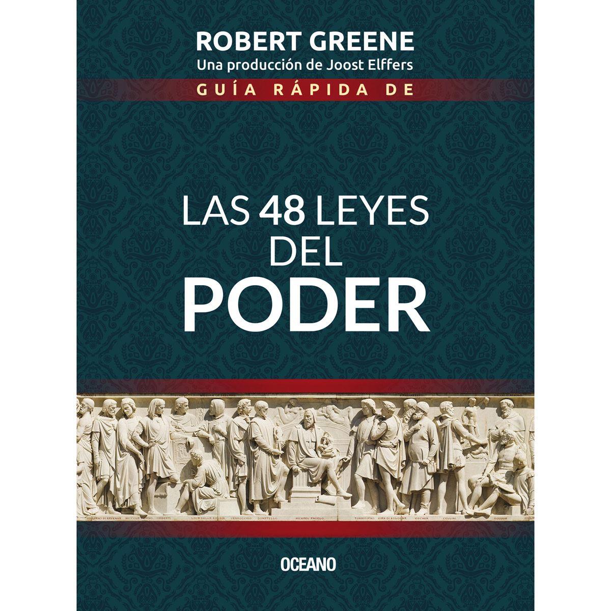 Guía rápida de las 48 leyes del poder (Tercera edición)