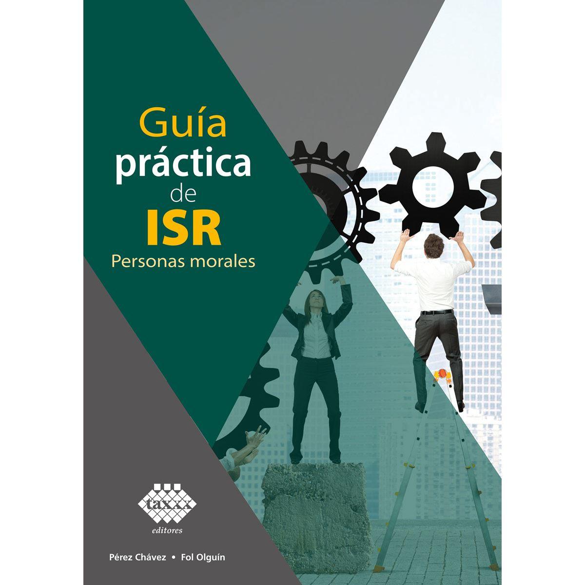 Guía práctica de ISR Personas morales 2021