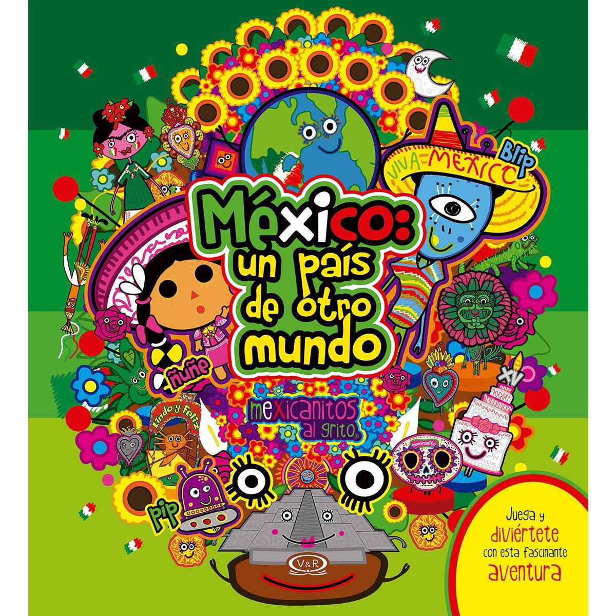 México un país de otro mundo