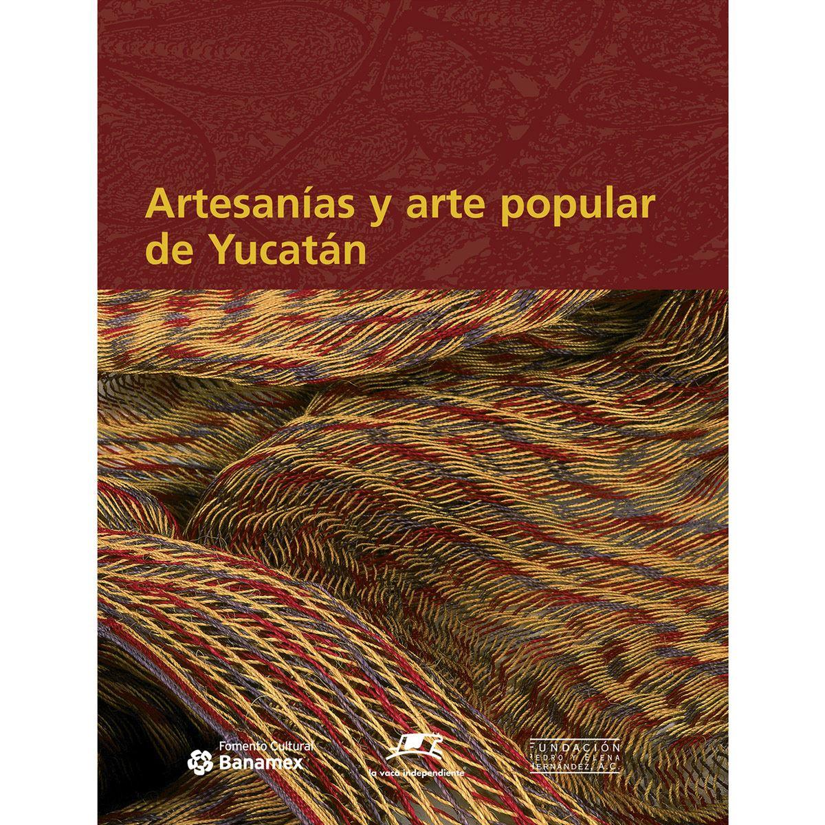 Artesanias y arte popular de Yucatán