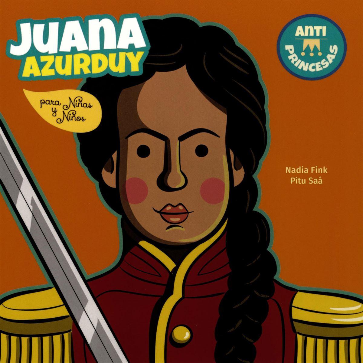 Juana Azurduy para Niñas y Niños