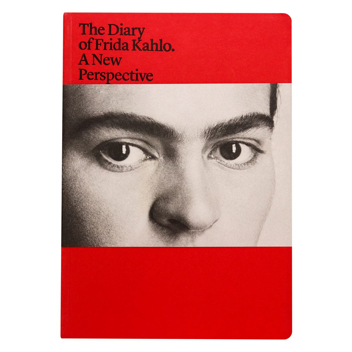 The Diary of Frida Kahlo. A New Perspective