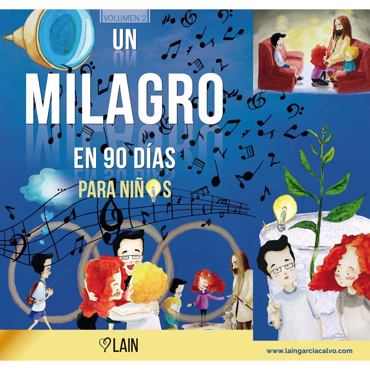 Un milagro en 90 días para niños. Volumen 2