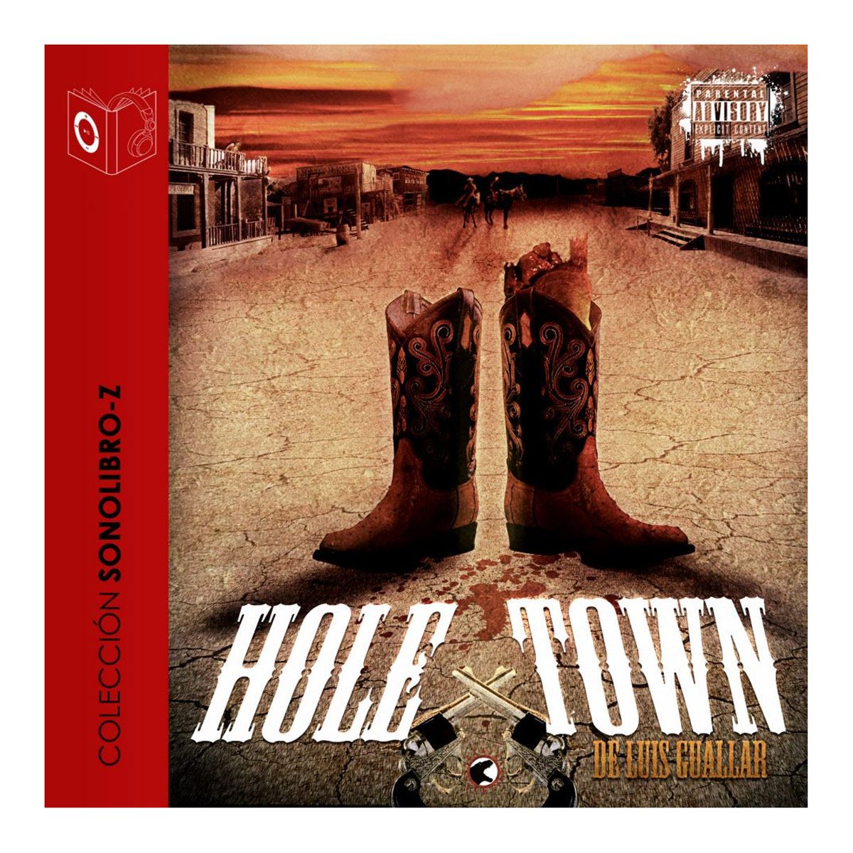 Hole Town - dramatiseret