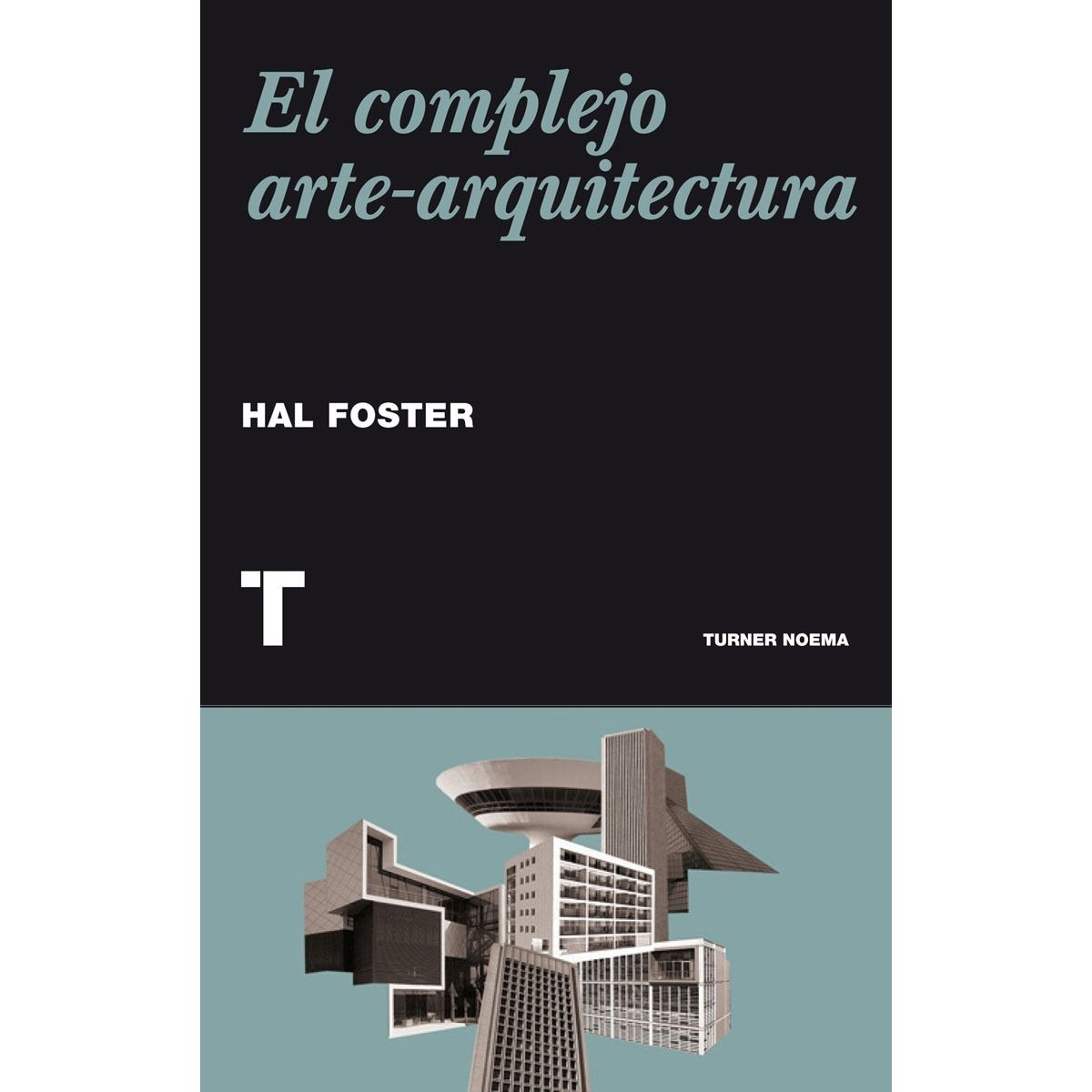 Complejo arte-arquitectura, El