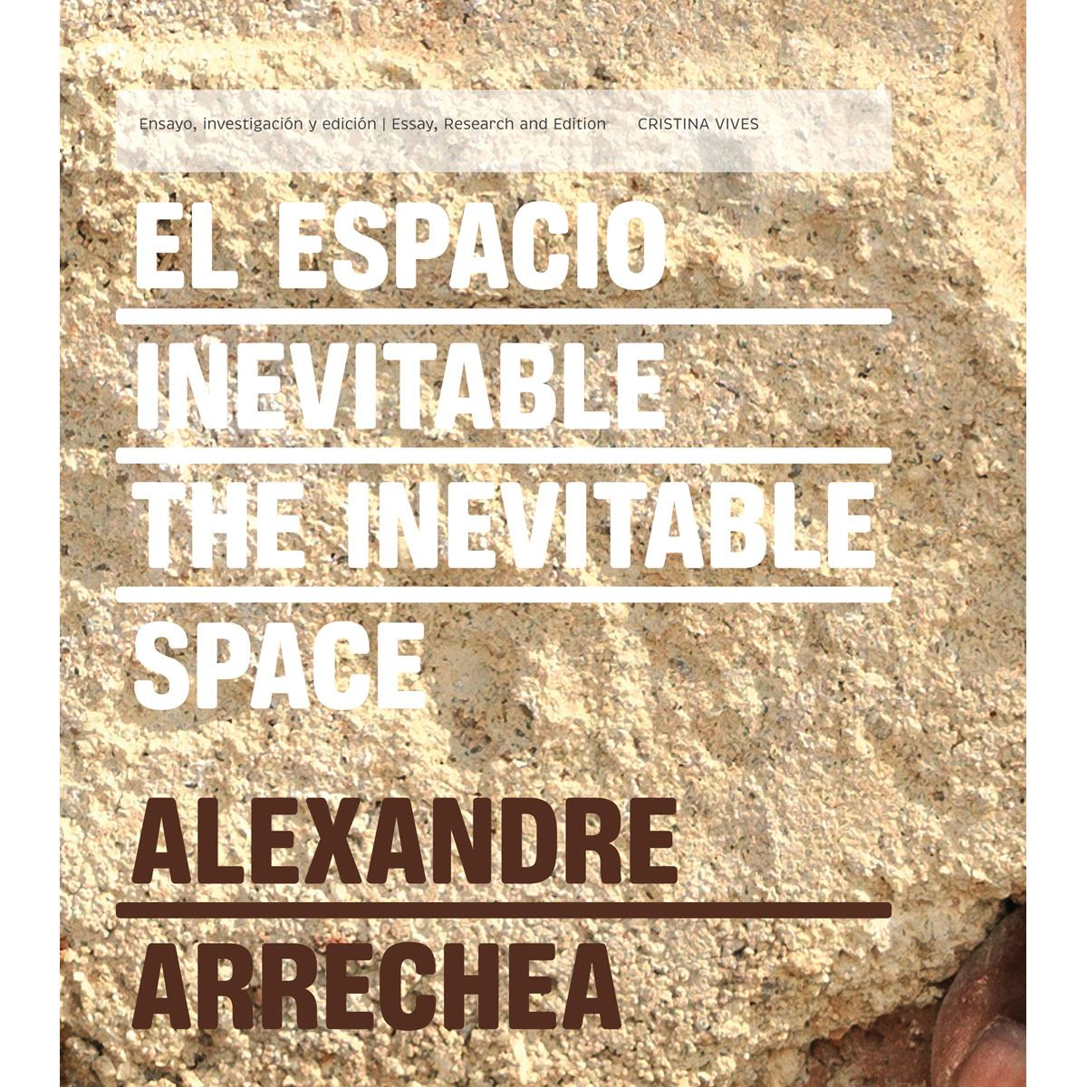 Espacio inevitable, El/The inevitable space