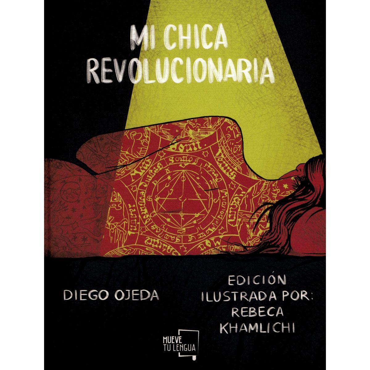Mi chica revolucionaria. Edición ilustrada