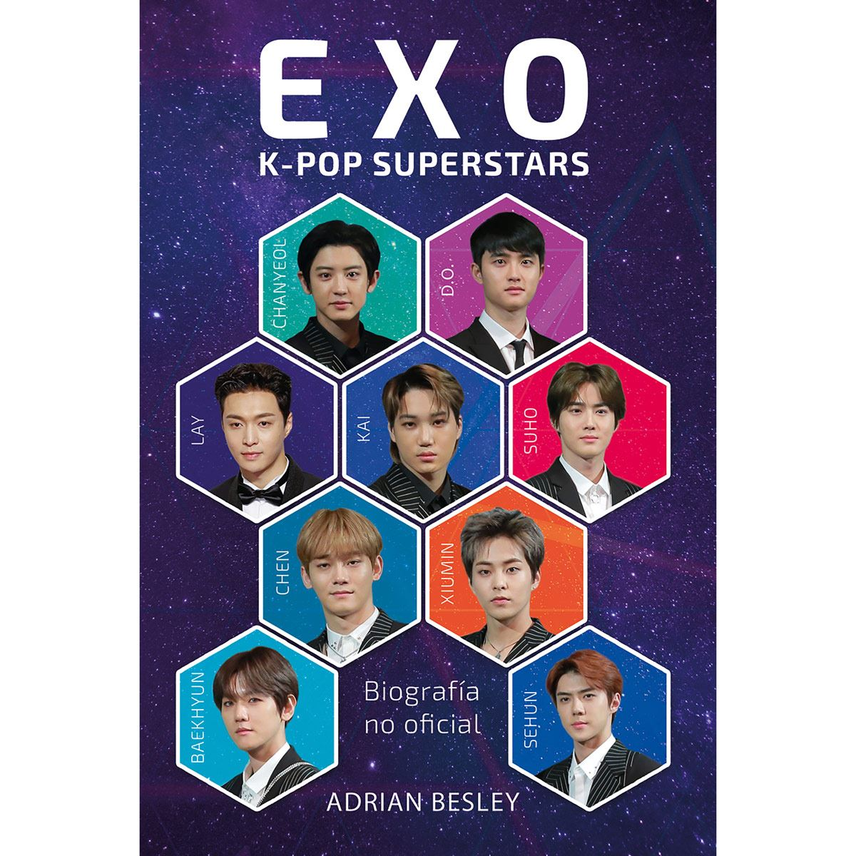 Exo. K-Pop Superstars. La Biografía No Oficial