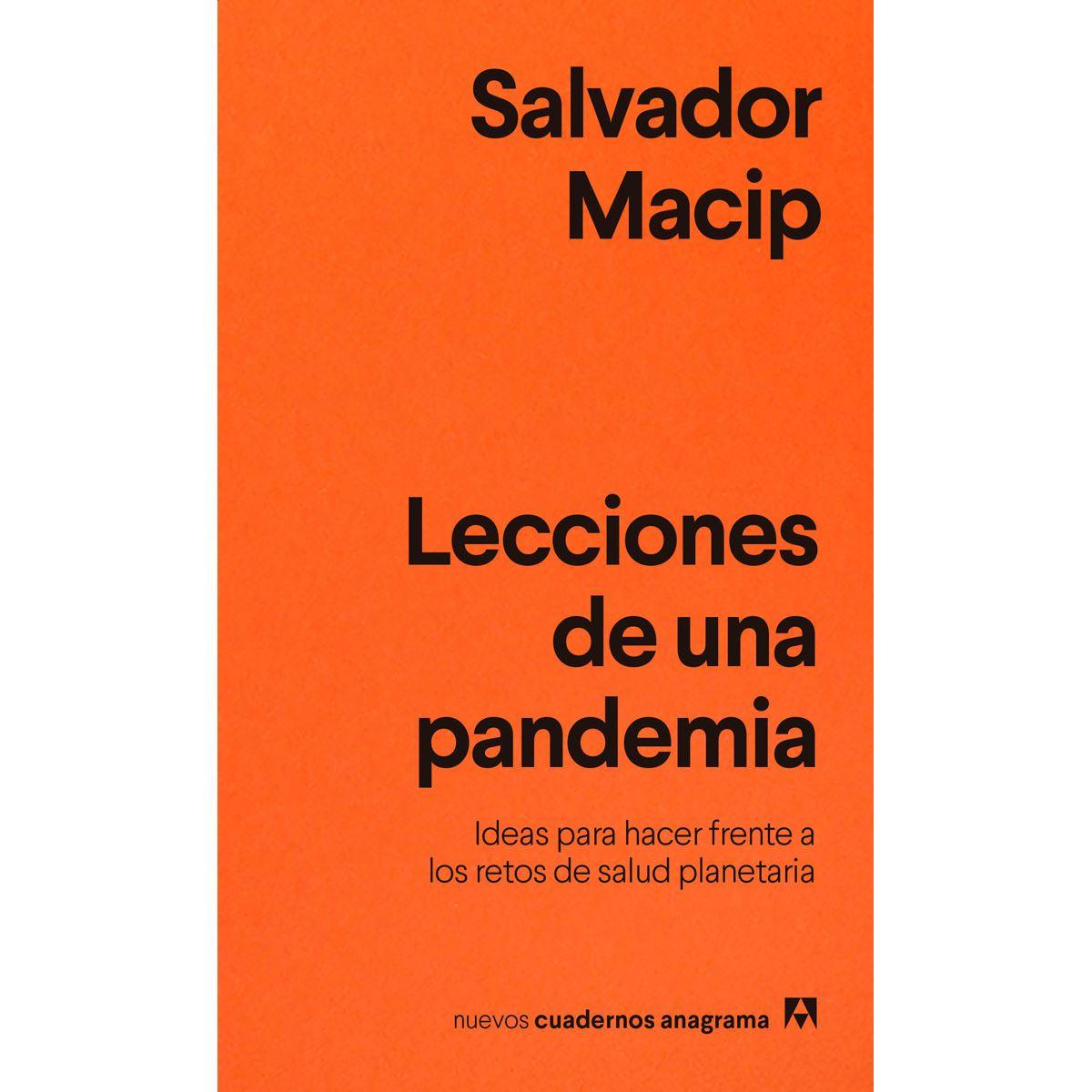 Lecciones de una pandemia. Ideas para enfrentarse a los retos de salud planetaria