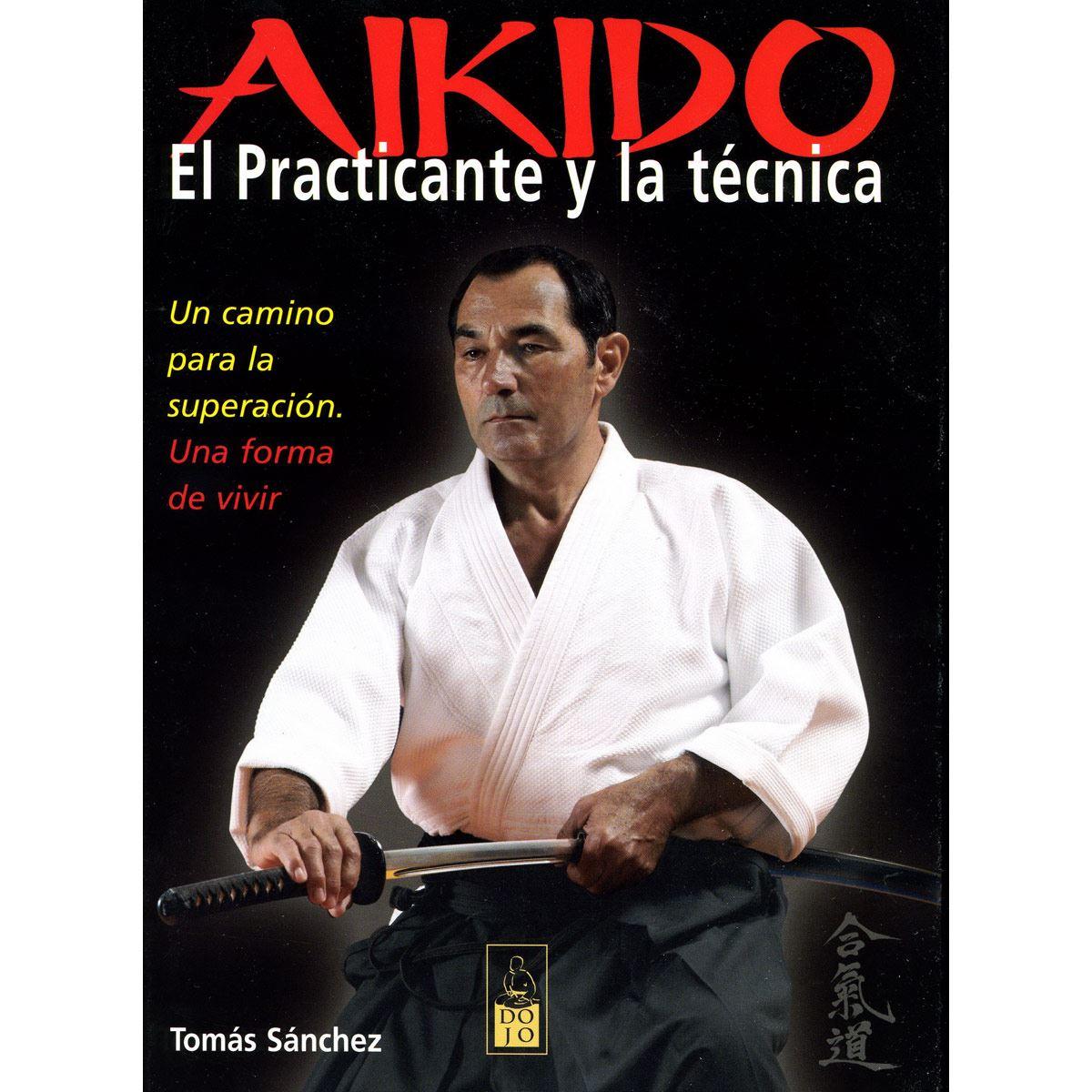 Aikido. El practicante y la técnica
