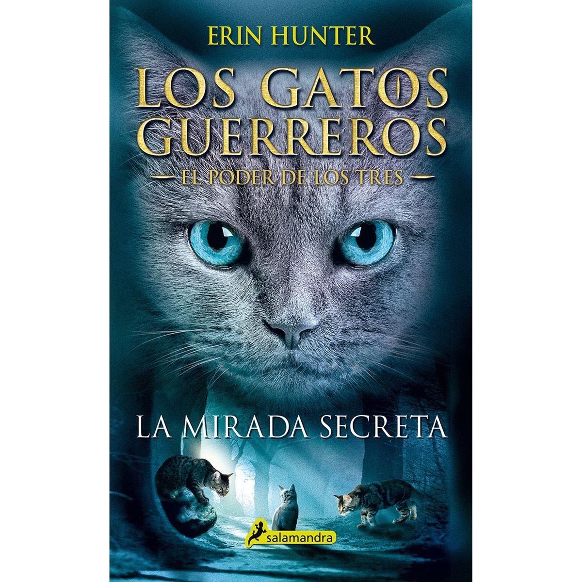 Los gatos guerreros. el poder de los tres 1. la mirada secreta Libro - Sanborns