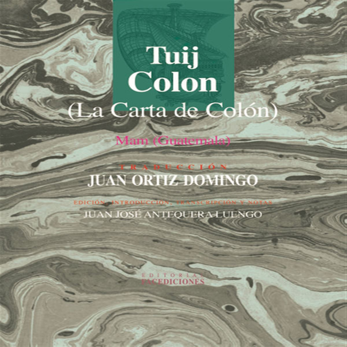Tuij Colon (La Carta de Colón)