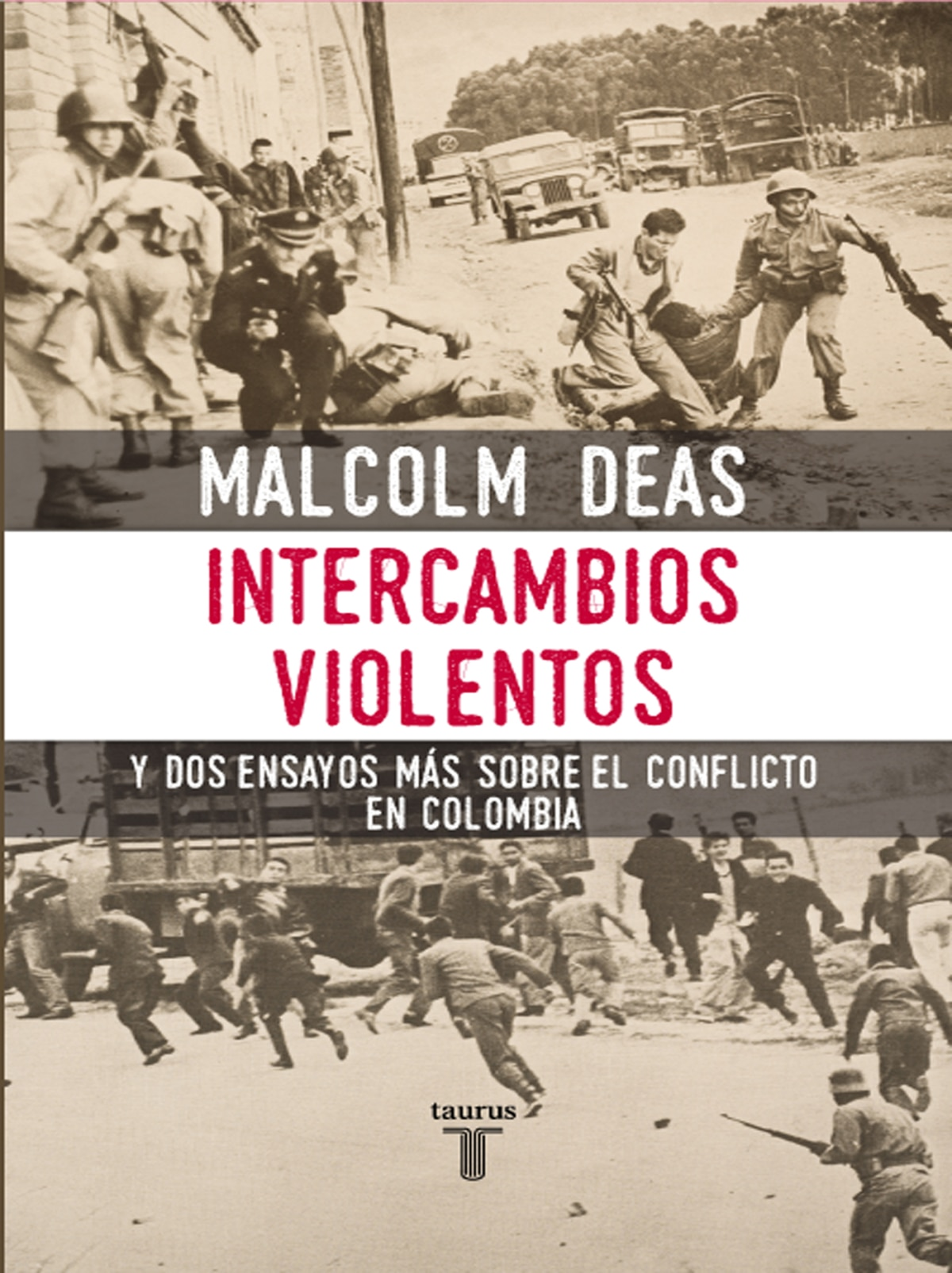 Intercambios violentos