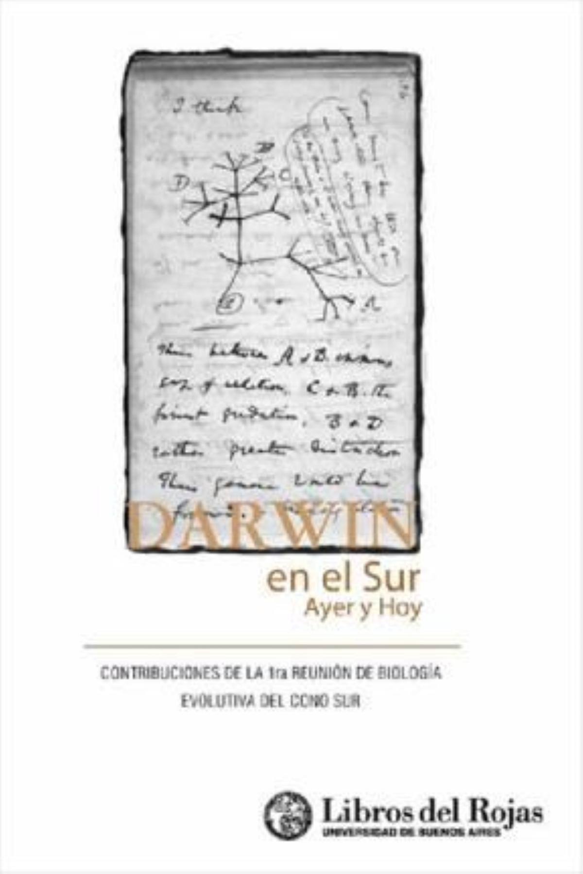 Darwin en el sur, ayer y hoy