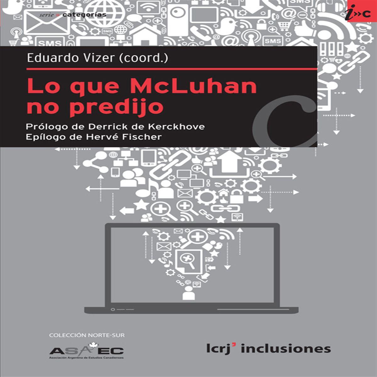 Lo que McLuhan no predijo