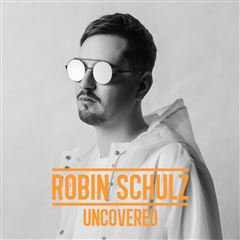 CD Robin Schulz  - Uncovered - Sanborns