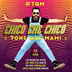 CD + DVD Chico Che Chico - TQM - Sanborns